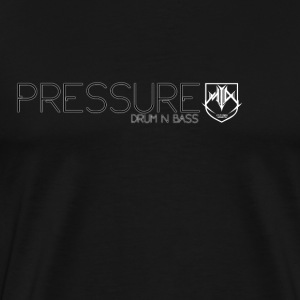 PRESSURE DRUM N BASS CLUB NIGHT  - Men's Premium T-Shirt