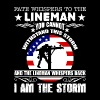 Lineman - I Am The Storm Shirt - Crewneck Sweatshirt