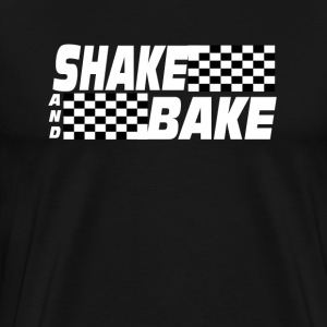 Shake And Bake - Talladega Nights T-Shirts - Men's Premium T-Shirt