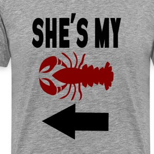 She's My Lobster - Friends T-Shirts - Men's Premium T-Shirt