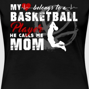 Basketball Mom Shirt - Women's Premium T-Shirt