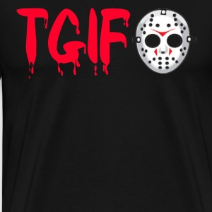 TGIF - Friday The 13th - Jason T-Shirts - Men's Premium T-Shirt