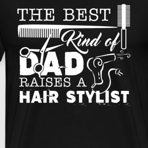 Hair Stylist Dad Shirts - Men's Premium T-Shirt