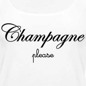 Champagne Please Tanks - Women's Premium Tank Top