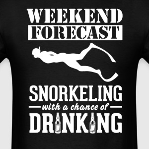 Snorkeling Weekend Forecast & Drinking T-Shirt T-Shirts - Men's T-Shirt