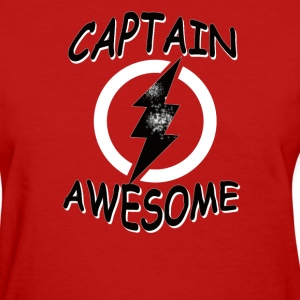 CAPTAIN AWESOME Funny Humor - Women's T-Shirt
