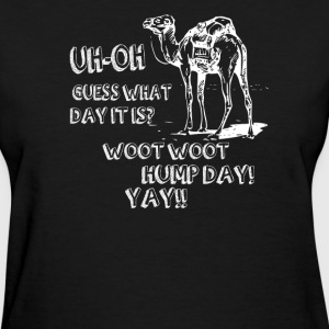 Hump Day Camel  - Women's T-Shirt