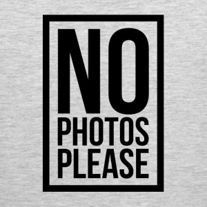 NO PHOTOS PLEASE Sportswear - Men's Premium Tank