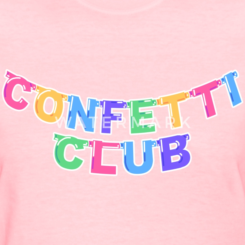CONFETTI CLUB BANNER TEE - Women's T-Shirt