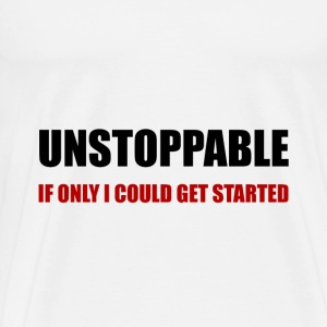Unstoppable Get Started - Men's Premium T-Shirt