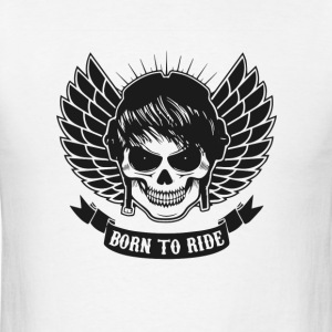 Born to ride - Men's T-Shirt