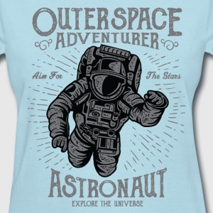 Astronaut Outer Space - Women's T-Shirt