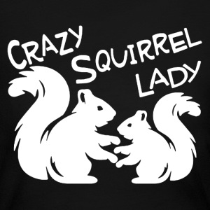 Crazy Squirrel Lady Shirt - Women's Long Sleeve Jersey T-Shirt