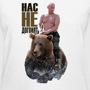 PUTIN riding a bear - Women's T-Shirt
