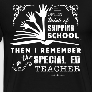 Im The Special Ed Teacher - Men's Premium T-Shirt
