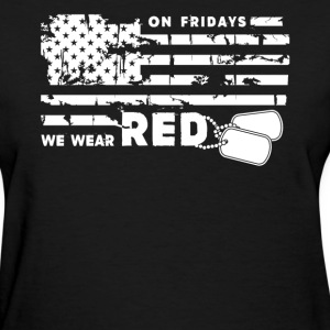 We Wear Red On Fridays - Women's T-Shirt