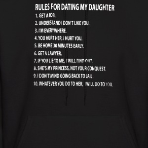 Rules For Dating My Daughter - Men's Hoodie