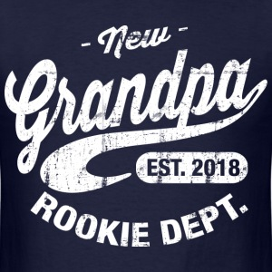 New Grandpa 2018 T-Shirts - Men's T-Shirt