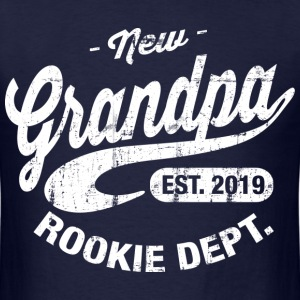 New Grandfather 2019 T-Shirts - Men's T-Shirt
