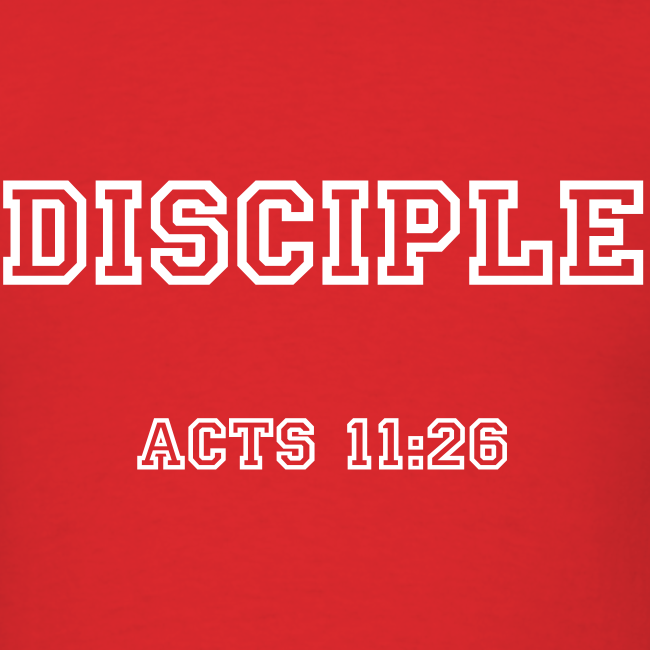 Men's Disciple Acts 11:26 White Print