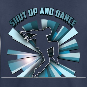 Shut Up And Dance Kids' Shirts - Kids' Premium T-Shirt