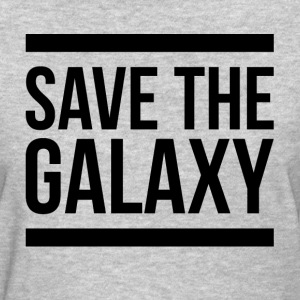 SAVE THE GALAXY T-Shirts - Women's T-Shirt