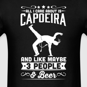 All I Care About is Capoeira T-Shirt T-Shirts - Men's T-Shirt