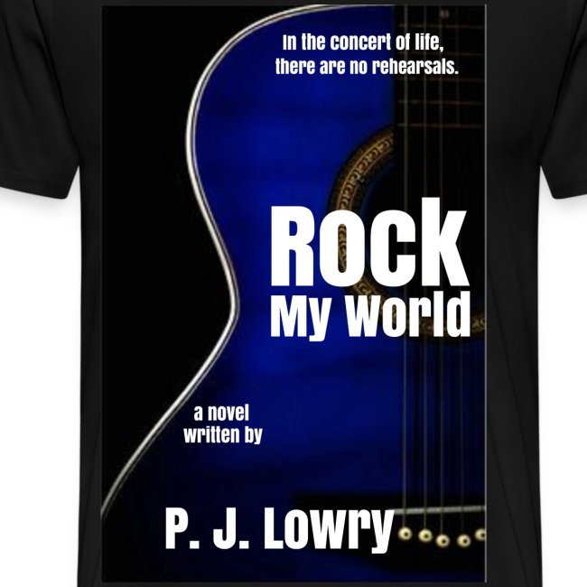 Rock My World New Cover Shirt