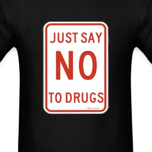 ALM,  Say No To Drugs T-Shirts - Men's T-Shirt