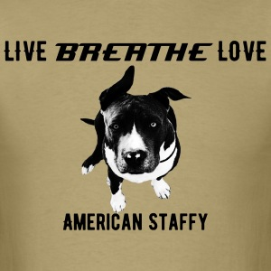Live Breathe Sleep American Staffy - Men's T-Shirt