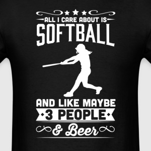 All I Care About is Softball T-Shirt T-Shirts - Men's T-Shirt