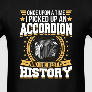 Accordion And the Rest is History T-Shirt T-Shirts - Men's T-Shirt