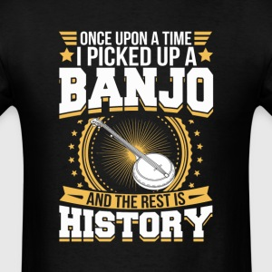 Banjo And the Rest is History T-Shirt T-Shirts - Men's T-Shirt