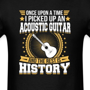 Acoustic Guitar And the Rest is History T-Shirt T-Shirts - Men's T-Shirt