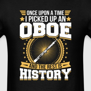 Oboe And the Rest is History T-Shirt T-Shirts - Men's T-Shirt
