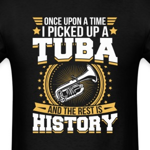 Tuba And the Rest is History T-Shirt T-Shirts - Men's T-Shirt