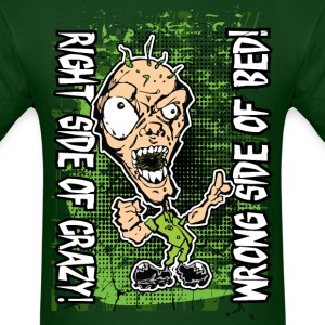 Crazy Ghoul Right Wrong T-Shirts - Men's T-Shirt