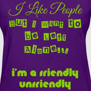 UNFRIENDLY T-Shirts - Women's T-Shirt