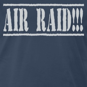 Dazed And Confused - Air Raid!!! T-Shirts - Men's Premium T-Shirt