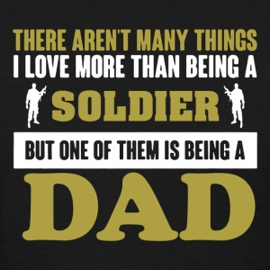 Soldier Dad Shirt - Women's T-Shirt