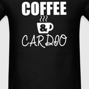 COFFEE & CARDIO - Men's T-Shirt