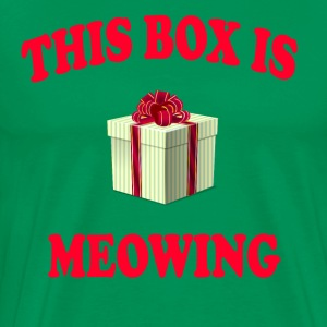 This Box Is Meowing - Christmas Vacation Quote T-Shirts - Men's Premium T-Shirt