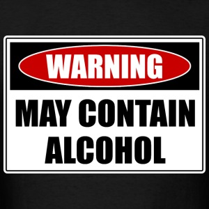 May Contain Alcohol T-Shirts - Men's T-Shirt