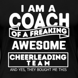 Proud Cheerleading Coach - Women's Premium T-Shirt