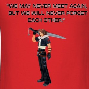 We may never meet again gaming quote - Men's T-Shirt