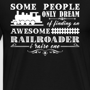 Railroader's Mom Shirt - Men's Premium T-Shirt