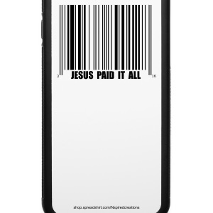 Jesus Paid It All - Phone Case - iPhone 6/6s Rubber Case