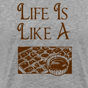 Life Is Like A Box Of Chocolates T-Shirts - Men's Premium T-Shirt