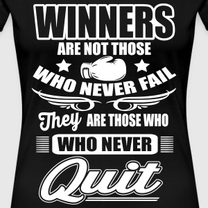 Boxing: Winners are those who never quit T-Shirts - Women's Premium T-Shirt