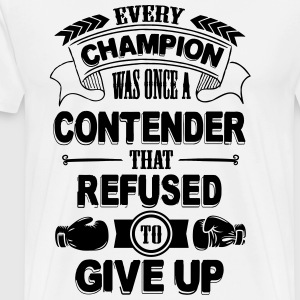 Boxing: Every champion refused to give up T-Shirts - Men's Premium T-Shirt
